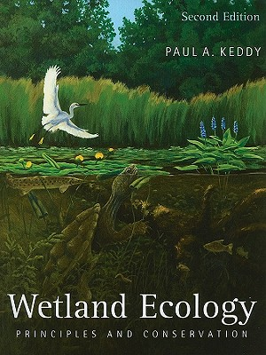Wetland Ecology By Keddy, Paul A.